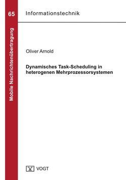 Dynamisches Task-Scheduling in heterogenen Mehrprozessorsystemen von Arnold,  Oliver