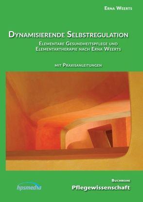 Dynamisierende Selbstregulation von Weerts,  Erna