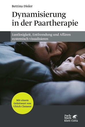 Dynamisierung in der Paartherapie von Disler,  Bettina