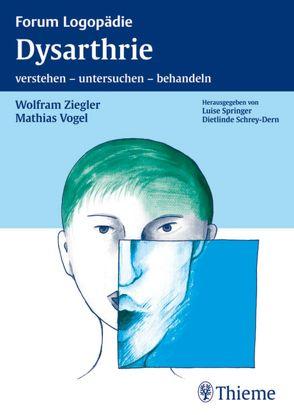 Dysarthrie von Vogel,  Mathias, Ziegler,  Wolfram