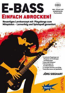 E-Bass Einfach Abrocken – mit CD von Sieghart,  Jörg, Tunesday Records Musikverlag
