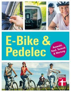 E-Bike & Pedelec von Haas,  Karl-Gerhard
