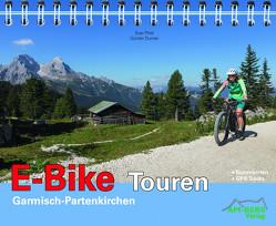 E-Bike Touren Garmisch-Partenkirchen von Durner,  Günter, Plott,  Susi