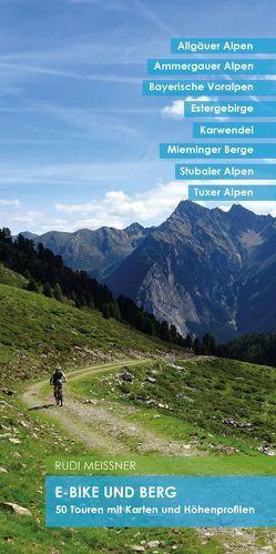 E-Bike und Berg von Meißner,  Rudi
