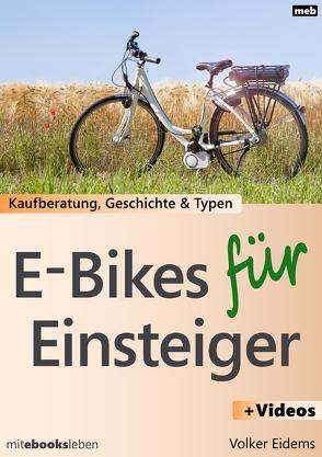 E-Bikes für Einsteiger von Eidems,  Volker