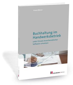 """E-Book """"Buchhaltung im Handwerksbetrieb unter Einsatz branchenüblicher Software"""" von Männer,  Ursula"""