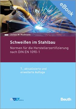 E-Book Normenhandbuch Schweißen im Stahlbau (2021) – Normen für die Herstellerzertifizierung