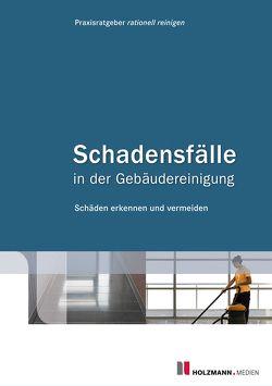 """E-Book """"Schadensfälle in der Gebäudereinigung"""" von rationell reinigen,  Praxisratgeber"""