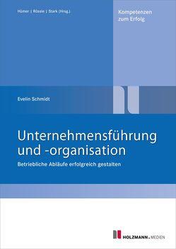 """E-Book """"Unternehmensführung und -organisation"""" von Schmidt,  E."""