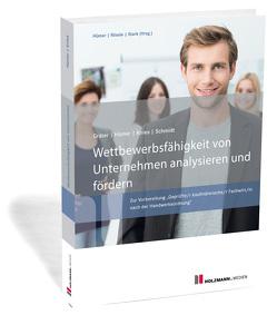 """E-Book """"Wettbewerbsfähigkeit von Unternehmen analysieren und fördern"""" von Gräter,  Christoph, Hümer,  Bernd-Michael, Knies,  Prof. Dr. Jörg, Schmidt,  Prof. Dr. Evelin"""