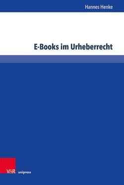 E-Books im Urheberrecht von Henke,  Hannes
