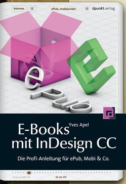 E-Books mit InDesign CC von Apel,  Yves