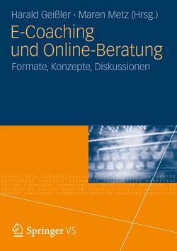 E-Coaching und Online-Beratung von Geissler,  Harald, Metz,  Maren