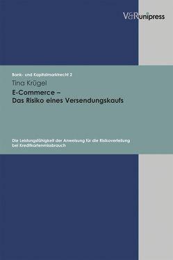 E-Commerce – Das Risiko eines Versendungskaufs von Krügel,  Tina