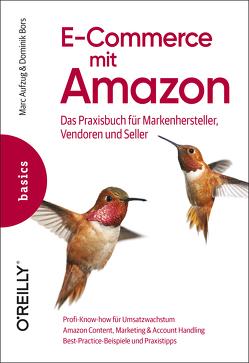 E-Commerce mit Amazon von Aufzug,  Marc, Bors,  Dominik