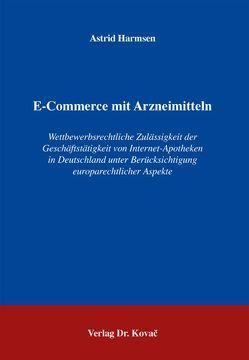 E-Commerce mit Arzneimitteln von Harmsen,  Astrid