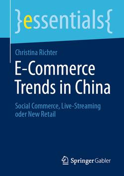 E-Commerce Trends in China von Richter,  Christina