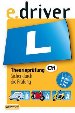 e.driver Theorieprüfung von Sterchi,  Daniel, Walter,  Beat, Walter,  Yoshija