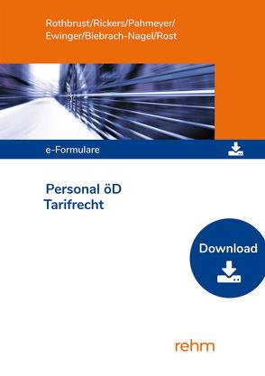 e-Formulare Personal für den öffentlichen Dienst – Tarifrecht von Ewinger,  Hildegard, Klebau,  Marie, Pahmeyer,  Carola, Rothbrust,  Manfred