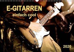 E-Gitarren – einfach cool (Wandkalender 2020 DIN A3 quer) von Roder,  Peter