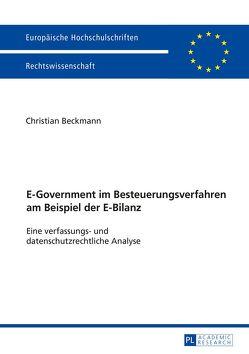 E-Government im Besteuerungsverfahren am Beispiel der E-Bilanz von Beckmann,  Christian