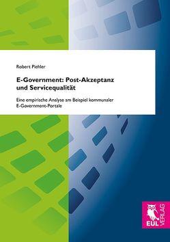 E-Government: Post-Akzeptanz und Servicequalität von Piehler,  Robert