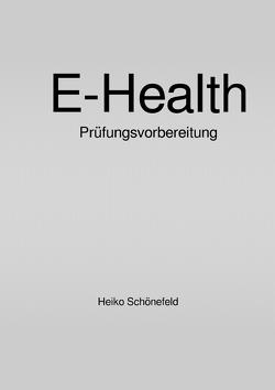 E-Health von Schönefeld,  Heiko