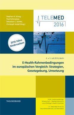 E-Health-Rahmenbedingungen im europäischen Vergleich: Strategien, Gesetzgebung, Umsetzung