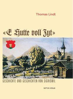 E Hutte voll Zyt von Lindt,  Thomas