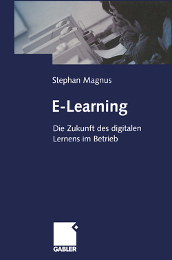 E-Learning von Magnus,  Stephan