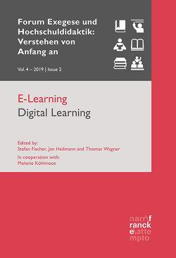E-Learning / Digital Learning von Fischer,  Stefan, Heilmann,  Dr. Jan, Wagner,  PD Dr. Thomas