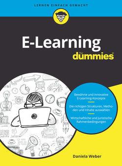 E-Learning für Dummies von Weber,  Daniela