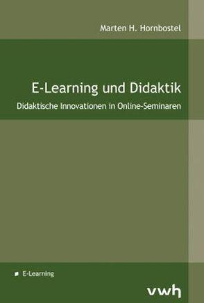E-Learning und Didaktik von Hornbostel,  Marten H