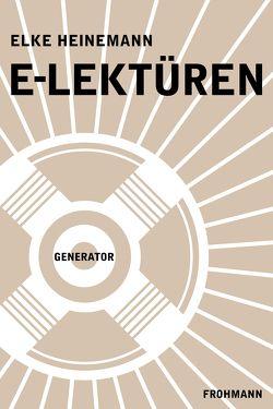 E-Lektüren von Heinemann,  Elke