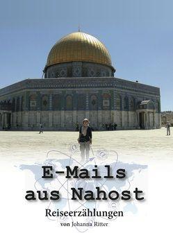 E-Mails aus Nahost von Ritter,  Johanna