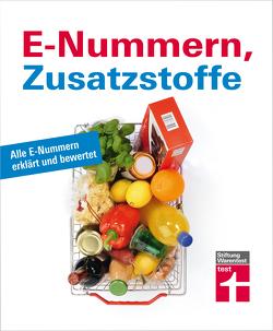 E-Nummern, Zusatzstoffe von Hahne,  Dorothée