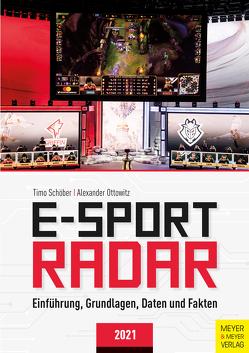 E-Sport Radar von Ottowitz,  Alexander, Schöber,  Timo