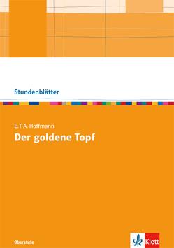 "E.T.A. Hoffmann ""Der goldene Topf"" von Stamm,  Peter"