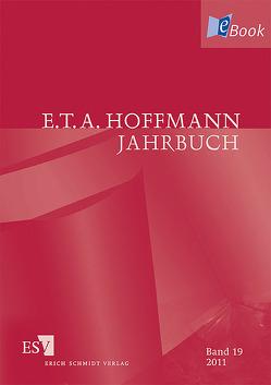 E.T.A. Hoffmann-Jahrbuch 2011 von Liebrand,  Claudia, Steinecke,  Hartmut