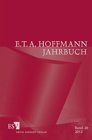 E.T.A. Hoffmann-Jahrbuch 2012 von Liebrand,  Claudia, Steinecke,  Hartmut