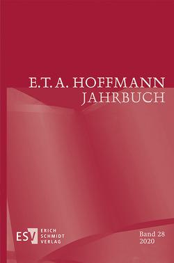 E.T.A. Hoffmann-Jahrbuch 2020 von Liebrand,  Claudia, Neumeyer,  Harald, Steinecke,  Hartmut, Wortmann,  Thomas