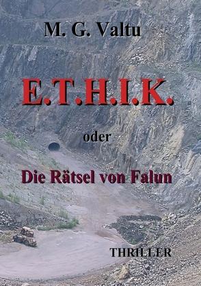E.T.H.I.K. von Valtu,  Manfred G.