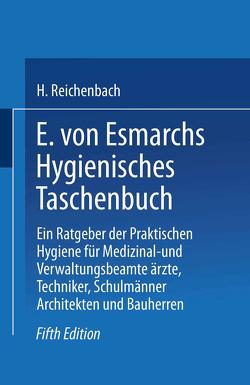 E. von Esmarchs Hygienisches Taschenbuch von Reichenbach,  Hans, von Esmarch,  Erwin
