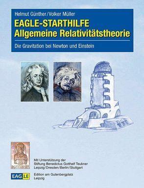 EAGLE-STARTHILFE Allgemeine Relativitätstheorie von Günther,  Helmut, Mueller,  Volker