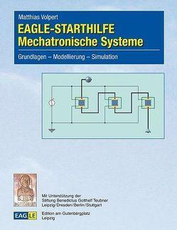 EAGLE-STARTHILFE Mechatronische Systeme von Volpert,  Matthias