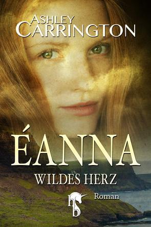 Éanna – Wildes Herz von Carrington,  Ashley
