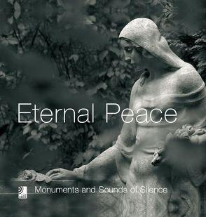 Eternal Peace – Monumente und himmlische Klänge von Earbooks