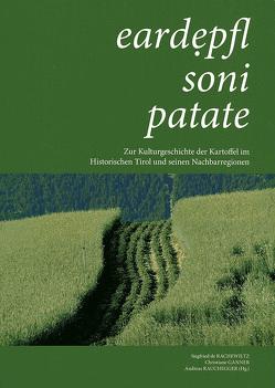 eardẹpfl • soni • patate von de Rachewiltz,  Siegfried, Ganner,  Christiane, Rauchegger,  Andreas