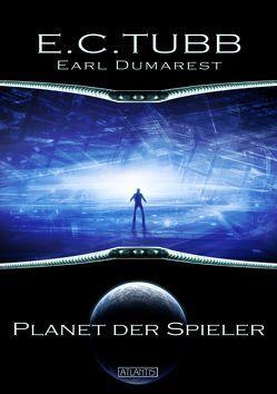 Earl Dumarest 3: Planet der Spieler von Kümmel,  Timo, Michalski,  Thomas, Tubb,  E C