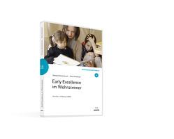 Early Excellence im Wohnzimmer von Elschenbroich,  Donata, Schweitzer,  Otto